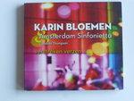 Karin Bloemen / Amsterdam Sinfonietta - Verstreken verzen