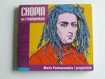 Chopin - Na 5 kontyentach / Maria Pomianowska i przyjaciele