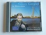 Valery Gergiev in Rotterdam