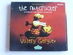 Tchaikovsky - The Nutcracker / Valery Gergiev