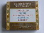 De vijf joodse Feestrollen ; Hooglied, Ruth, Klaagliederen, Prediker, Esther (3 CD)