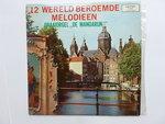 12 Wereld Beroemde Melodieen - Draaiorgel De Mandarijn (LP)