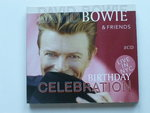 David Bowie & Friends - Birthday Celebration Live (2 CD)