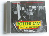 Rotterdam van Dag tot Dag in Muziek en geluid 1940-1995