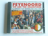 Feyenoord - We are the Champions