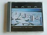 Saga - Pleasure & The Pain