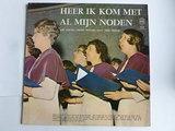 Heer ik kom met al mijn noden - Young Credo Singers / Arie Pronk (LP)