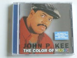 John P. Kee - The Color of Music (nieuw)