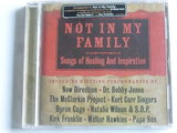 Not in my family - Songs of Healing and Inspiration (nieuw)