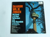 Daarom wil ik zingen - Het groot i.j.e. Koor Rotterdam (LP)
