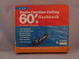 Radio Caroline Calling 60's Flashback (3 CD)