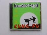 De Heideroosjes - Kung-Fu