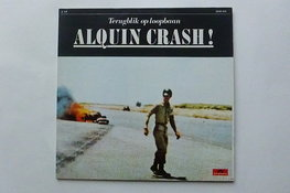 Alquin - Alquin Crash! / Terugblik op loopbaan (2 LP)