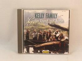 Kelly Family - Guten Abend, gut' Nacht