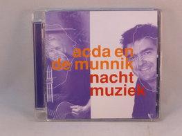 Acda en de Munnik - Nacht Muziek