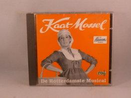 Kaat Mossel - De Rotterdamse Musical (met Joke Bruijs)