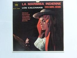 Los Calchakis - La Marimba Indienne (LP)