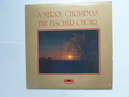 Fischer Chöre - A Merry Christmas (LP)