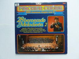 Fischer Chöre - 28 Beroemde Melodieën 2 (2 LP)