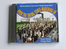 When the swing comes marching in - Marine Band / Dutch Swing College Band