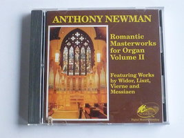 Anthony Newman - Romantic Masterworks for Organ vol. II