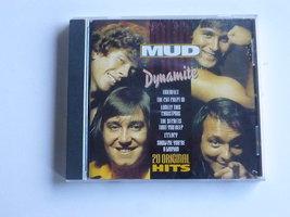 Mud - Dynamite