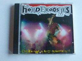 De Heideroosjes - Choice for a lost generation?!