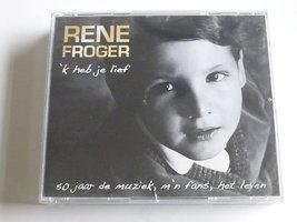 Rene Froger - 'k heb je lief (2 CD)