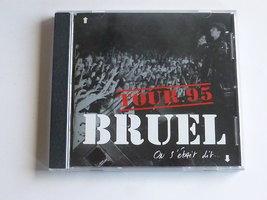 Patrick Bruel - On s'etait dit.../ Tour 95