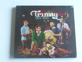 Trinity - Que Mas (nieuw)
