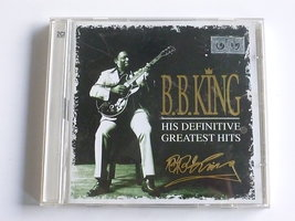 B.B. King - His definitive greatest hits (2 CD)