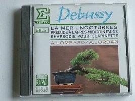 Debussy - La Mer, Noctures / A Jordan, A Lombard
