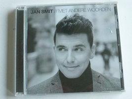 Jan Smit - Met andere woorden (nieuw)