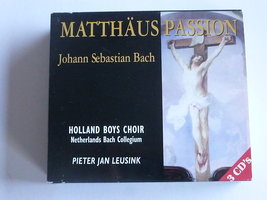 Bach - Matthäus Passion / Holland Boys Choir , P J Leusink (3 CD) amsterdam classics