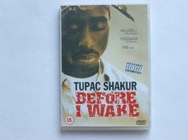 Tupac Shakur - Before i  wake (DVD)