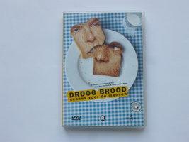 Droog brood - Scenes voor de mensen (dvd)