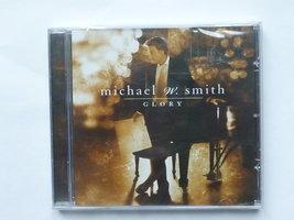 Michael W. Smith - Glory (nieuw)