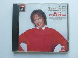 Kiri te Kanawa - Come to the fair