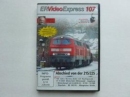 ER Video Express 107 - Abscheid von der 215/225 (DVD)