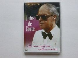 Jules de Corte - Ik zou weleens willen weten (DVD)