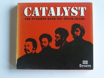 Catalyst - The funkiest band you never heard (2 CD)
