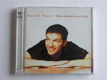 Gerald Troost - Bovennatuurlijk (2 CD)