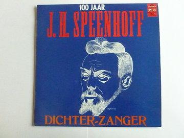 100 Jaar J.H. Speenhoff - Dichter Zanger (LP)
