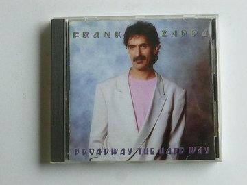Frank Zappa - Broadway the hard way (zappa records)