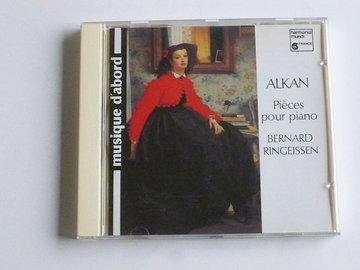 Alkan - Pieces pour piano / Bernard Ringeissen