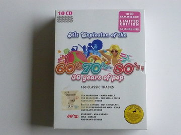 Hit Explosion of the 60's 70's 80's /30 Years of Pop (10 CD) limited edition
