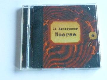 16 Horsepower - Hoarse