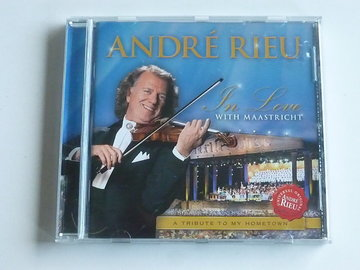 Andre Rieu - In Love with Maastricht
