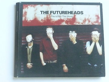 The Futureheads -This is not the world