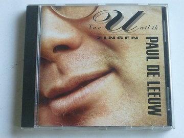 Paul de Leeuw - Van U wil ik zingen